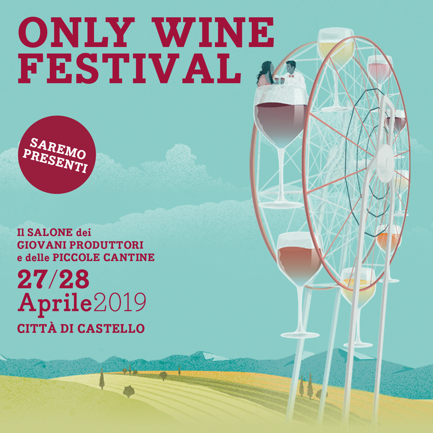 "On 27 and 28 April 2019 we will participate in the ""Only Wine Festival"" in Città di Castello"